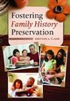 Fostering Family History Services - Clark, Rhonda L.; Miller, Nicole Wedemeyer - ISBN: 9781610695411
