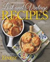 Yankee's Lost & Vintage Recipes - Traverso, Amy; The Editors Of Yankee Magazine - ISBN: 9781581572582