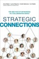 Strategic Connections: The New Face Of Networking In A Collaborative World - Wylde, Jim; Alphonso, Andre; Waymon, Lynne; Baber, Anne - ISBN: 9780814434963
