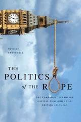 Politics Of The Rope - Twitchell, Neville - ISBN: 9781906791988