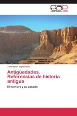 Antiguedades. Referencias De Historia Antigua - Lopez Saco Julio Oscar - ISBN: 9783848451555