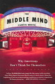 The Middle Mind - White, Curtis - ISBN: 9780060730598