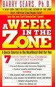 A Week In The Zone - Sears, Barry, Ph.D. - ISBN: 9780061030833