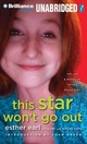 This Star Won't Go Out - Earl, Esther/ Earl, Lori (CON)/ Earl, Wayne (CON)/ Green, John (INT)/ Panfi... - ISBN: 9781480585508