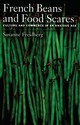 French Beans And Food Scares - Freidberg, Susanne (assistant Professor Of Geography, Dartmouth College) - ISBN: 9780195169607