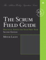Scrum Field Guide - Lacey, Mitch - ISBN: 9780133853629