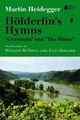 "Hoelderlin's Hymns ""germania"" And ""the Rhine"" - Heidegger, Martin - ISBN: 9780253014214"