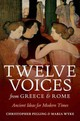Twelve Voices From Greece And Rome - Wyke, Maria (professor Of Latin, University College London); Pelling, Chris... - ISBN: 9780199597369