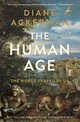 Human Age - The World Shaped By Us - Ackerman, Diane - ISBN: 9780393240740