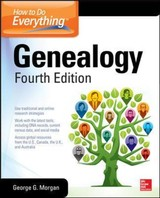 How To Do Everything: Genealogy, Fourth Edition - Morgan, George G. - ISBN: 9780071845922