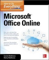 How To Do Everything: Microsoft Office Online - Matthews, Carole; Matthews, Marty - ISBN: 9780071850070