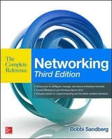 Networking The Complete Reference, Third Edition - Sandberg, Bobbi - ISBN: 9780071827645