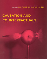 Causation And Counterfactuals - Collins, John David (EDT)/ Hall, Ned (EDT)/ Paul, Larry A. (EDT)/ Hall, Edward J. (EDT) - ISBN: 9780262532563