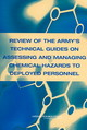 Review Of The Army's Technical Guides On Assessing And Managing Chemical Hazards To Deployed Personnel - National Academy of Sciences; National Research Council; Division On Earth ... - ISBN: 9780309092210