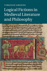 Logical Fictions In Medieval Literature And Philosophy - Greene, Virginie (harvard University, Massachusetts) - ISBN: 9781107068742