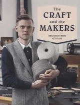 Craft And The Makers - Campbell, Duncan (EDT)/ Rey, Charlotte (EDT)/ Ehmann, Sven (EDT)/ Klanten, Robert (EDT) - ISBN: 9783899555486