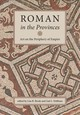 Roman In The Provinces - Brody, Lisa R. (EDT)/ Hoffman, Gail L. (EDT) - ISBN: 9781892850225