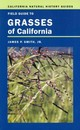 Field Guide To Grasses Of California - Smith, James P. Jr. - ISBN: 9780520275683