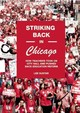 Striking Back In Chicago - Sustar, Lee - ISBN: 9781608463350