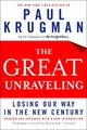 The Great Unraveling - Krugman, Paul R. - ISBN: 9780393326055