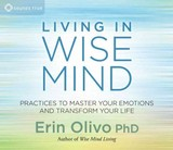 Living In Wise Mind - Olivo, Erin L. - ISBN: 9781622032488