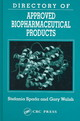 Directory Of Approved Biopharmaceutical Products - Spada, Stefania; Walsh, Gary - ISBN: 9780415263689