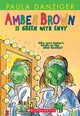 Amber Brown Is Green With Envy - Danziger, Paula/ Ross, Tony (ILT) - ISBN: 9780439071710