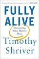 Fully Alive - Shriver, Timothy - ISBN: 9780374280918