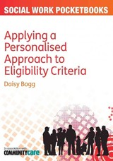 Applying A Personalised Approach To Eligibility Criteria - Bogg, Daisy - ISBN: 9780335245161