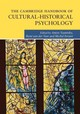 Cambridge Handbook Of Cultural-historical Psychology - ISBN: 9780521762694