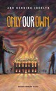 Only Our Own - Henning, Jocelyn - ISBN: 9781783190973