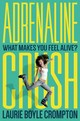 Adrenaline Crush - Crompton, Laurie Boyle - ISBN: 9780374300616