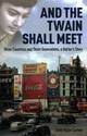 And The Twain Shall Meet - Cartner, Lindy Rajan - ISBN: 9781780768502