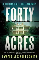 Forty Acres - Smith, Dwayne Alexander - ISBN: 9780571316700