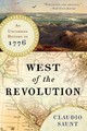 West Of The Revolution - Saunt, Claudio - ISBN: 9780393351156