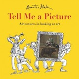 Tell Me A Picture - Blake, Quentin - ISBN: 9781847806420