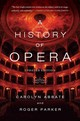 A History Of Opera - Abbate, Carolyn/ Parker, Roger - ISBN: 9780393348958