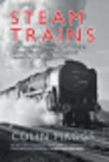 Steam Trains - Maggs, Colin - ISBN: 9781445632728