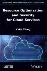 Resource Optimization And Security For Cloud Services - Xiong, Kaiqi - ISBN: 9781848215993