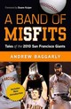 Band Of Misfits - Baggarly, Andrew - ISBN: 9781629370989