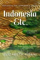 Indonesia, Etc. - Exploring The Improbable Nation - Pisani, Elizabeth - ISBN: 9780393351279