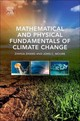 Mathematical And Physical Fundamentals Of Climate Change - Chief Scientist & Research Professor, Beijing Normal University, China); Mo... - ISBN: 9780128000663