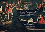 Ciao, Carpaccio! - Morris, Jan - ISBN: 9780871407993