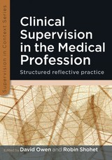 Clinical Supervision In The Medical Profession - Owen, David - ISBN: 9780335242948