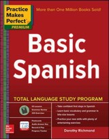 Practice Makes Perfect Basic Spanish, Second Edition - Richmond, Dorothy - ISBN: 9780071849210
