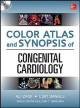 Color Atlas And Synopsis Of Adult Congenital Heart Disease - Daniels, Curt; Zaidi, Ali N. - ISBN: 9780071749435