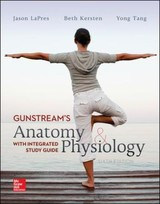 Anatomy And Physiology With Integrated Study Guide - Gunstream, Stanley E. - ISBN: 9780078097294