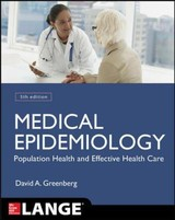Medical Epidemiology: Population Health And Effective Health Care, Fifth Edition - Boring, John R.; Eley, John William; Flanders, W. Dana; Daniels, Stephen R.; Greenberg, Raymond S. - ISBN: 9780071822725