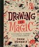 Drawing Is Magic - Hendrix, John - ISBN: 9781617691379