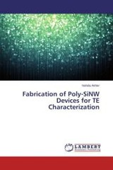 Fabrication Of Poly-sinw Devices For Te Characterization - Akhter Nahida - ISBN: 9783659480713